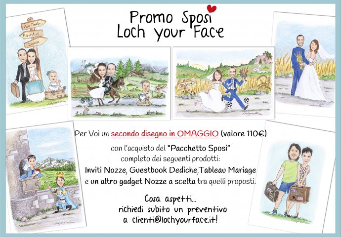 Promo Sposi Loch Your Face
